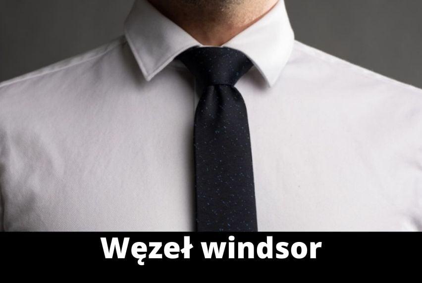 Węzeł windsorski – poradnik wiązania krawata krok po kroku